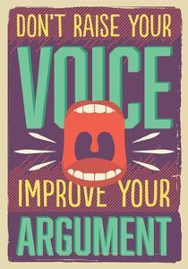 Improve Your Argument by Vintage Vector Studio