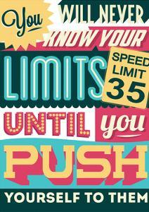 Push Yourself to Your Limits by Vintage Vector Studio