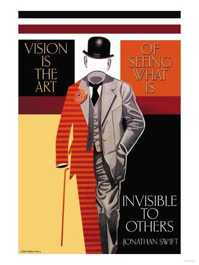 Vision is the Art--Art Print