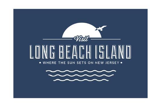 Visit Long Beach Island - Where the sun sets on New Jersey-Lantern Press-Art Print