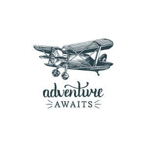 Adventure Awaits Motivational Quote. Vintage Retro Airplane Logo. Vector Typographic Inspirational by Vlada Young