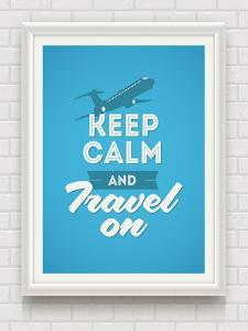 Keep Calm and Travel on - Poster with Quote in White Frame on a White Brick Wall - Vector Illustrat by vso