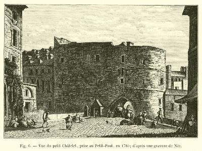 Vue Du Petit Chatelet, Prise Au Petit-Pont, En 1780; D'Apres Une Gravure De Nee--Giclee Print