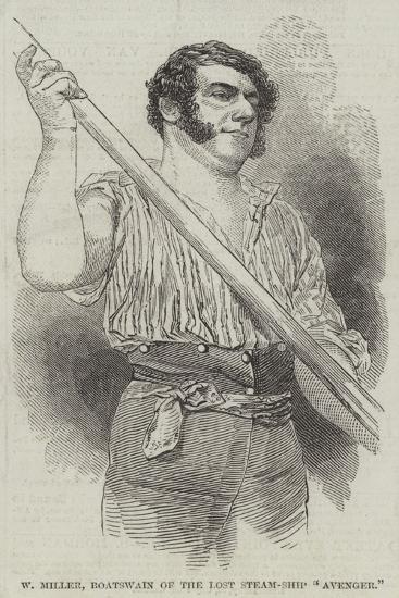 W Miller, Boatswain of the Lost Steam-Ship Avenger--Giclee Print