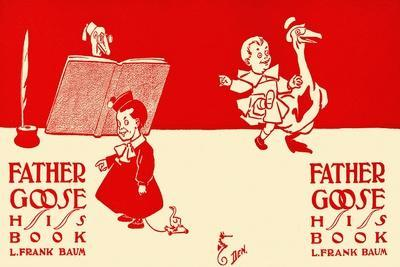 Father Goose, His Book, L. Frank Baum