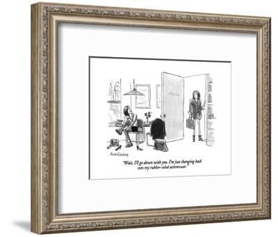 """""""Wait, I'll go down with you. I'm just changing back into my rubber-soled ?"""" - New Yorker Cartoon-Mort Gerberg-Framed Premium Giclee Print"""