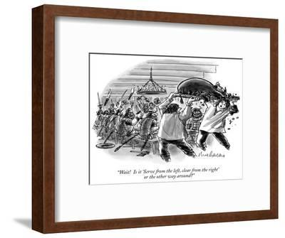 """Wait!  Is it 'Serve from the left, clear from the right' or the other way…"" - New Yorker Cartoon-Mort Gerberg-Framed Premium Giclee Print"