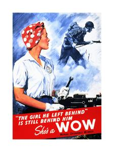 The Girl He Left Behind Is Still Behind Him She's A Wow Woman Ordnance Worker by War War Department