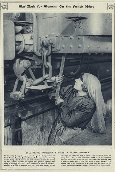 War-Work for Women, on the French Metro, in a Metro, Workshop in Paris, a Woman Mechanic--Photographic Print
