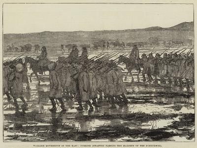 Warlike Movements in the East, Turkish Infantry Passing the Marshes of the Dobrudscha--Giclee Print