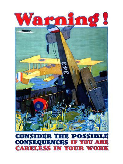 Warning; Don't Be Careless--Art Print