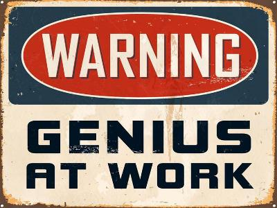 Warning - Genius at Work-Real Callahan-Art Print