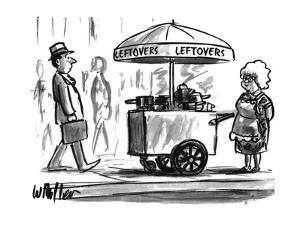 A grandmother is selling leftovers in the streets - New Yorker Cartoon by Warren Miller