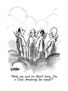 """""""Help you look for Elvis?  Sorry, I'm a Louis Armstrong fan myself."""" - New Yorker Cartoon by Warren Miller"""