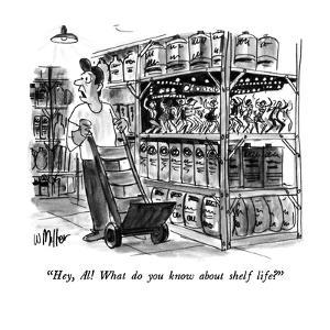 """""""Hey, Al!  What do you know about shelf life?"""" - New Yorker Cartoon by Warren Miller"""