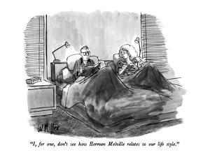 """""""I, for one, don't see how Herman Melville relates to our life style."""" - New Yorker Cartoon by Warren Miller"""