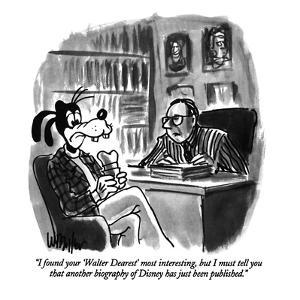 """I found your 'Walter Dearest' most interesting, but I must tell you that ?"" - New Yorker Cartoon by Warren Miller"