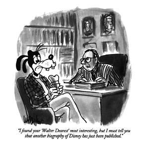 """""""I found your 'Walter Dearest' most interesting, but I must tell you that ?"""" - New Yorker Cartoon by Warren Miller"""