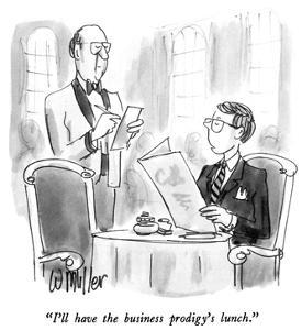 """""""I'll have the business prodigy's lunch."""" - New Yorker Cartoon by Warren Miller"""