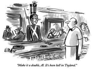 """""""Make it a double, Al.  It's been hell in Toyland."""" - New Yorker Cartoon by Warren Miller"""
