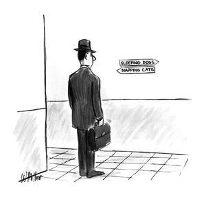 """Man looking at signs one says """"Sleeping Dogs"""", the other """"Napping Cats"""". - New Yorker Cartoon by Warren Miller"""