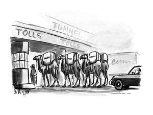"""Men with camels going through tolls with Hummus, Falafel, and Pita"""". - New Yorker Cartoon by Warren Miller"""