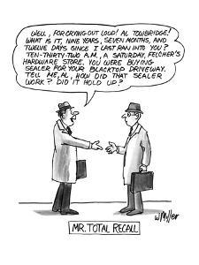 """Mr. Total Recall"" - New Yorker Cartoon by Warren Miller"