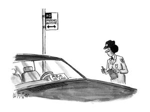 """Police woman writing a ticket for illegally parked car sees sign """"MBA on c? - New Yorker Cartoon by Warren Miller"""