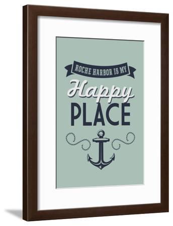 Washington - Roche Harbor is My Happy Place-Lantern Press-Framed Art Print
