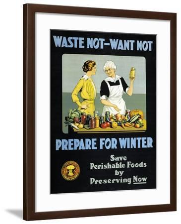 Waste Not, Want Not - Prepare for Winter--Framed Art Print