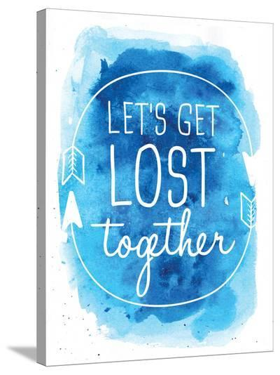 Watercolor Blue Background Let's Get Lost-Jetty Printables-Stretched Canvas Print