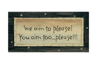 We Aim to Please-Karen Tribett-Art Print