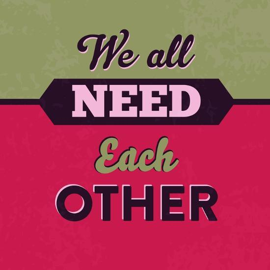 We All Need Each Other 1-Lorand Okos-Art Print