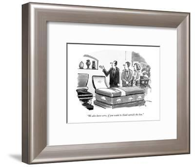 """""""We also have urns, if you want to think outside the box."""" - New Yorker Cartoon-Mike Twohy-Framed Premium Giclee Print"""