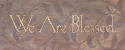 We Are Blessed-Stephanie Marrott-Art Print