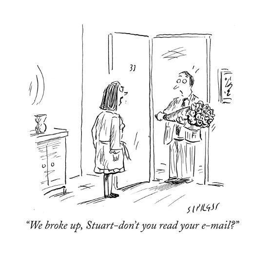 """We broke up, Stuart-don't you read your e-mail?"" - Cartoon-David Sipress-Premium Giclee Print"
