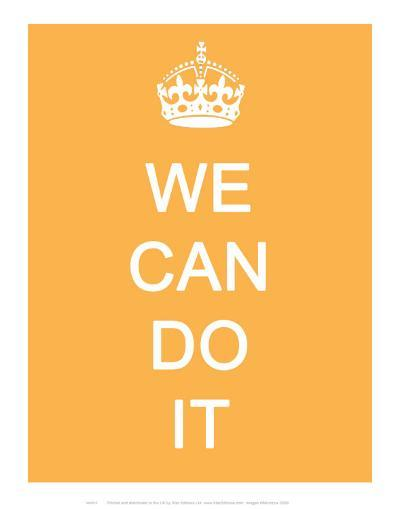 We Can Do It--Art Print