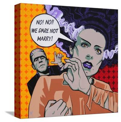 We Dare Not Marry-Mike Bell-Stretched Canvas Print