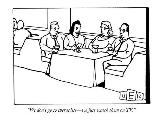 """""""We don't go to therapists?we just watch them on TV."""" - New Yorker Cartoon-Bruce Eric Kaplan-Premium Giclee Print"""