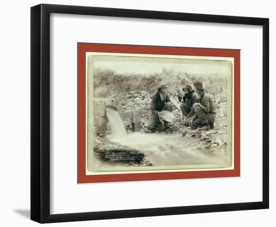 We Have it Rich. Washing and Panning Gold-John C. H. Grabill-Framed Premium Giclee Print