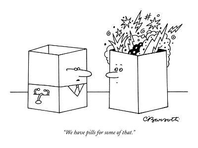"""""""We have pills for some of that."""" - New Yorker Cartoon-Charles Barsotti-Premium Giclee Print"""