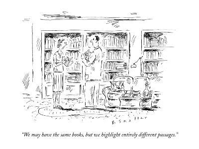 """""""We may have the same books, but we highlight entirely different passages.?"""" - New Yorker Cartoon-Barbara Smaller-Premium Giclee Print"""