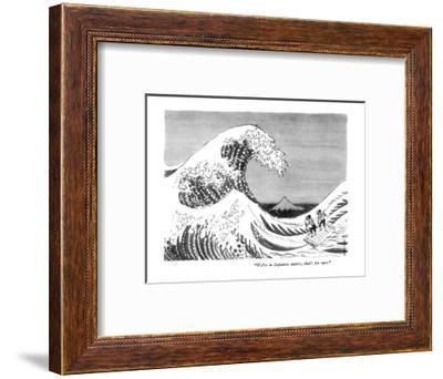 """""""We're in Japanese waters, that's for sure."""" - New Yorker Cartoon-Anatol Kovarsky-Framed Premium Giclee Print"""