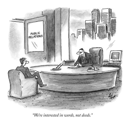 "We're interested in words, not deeds."" - New Yorker Cartoon ..."