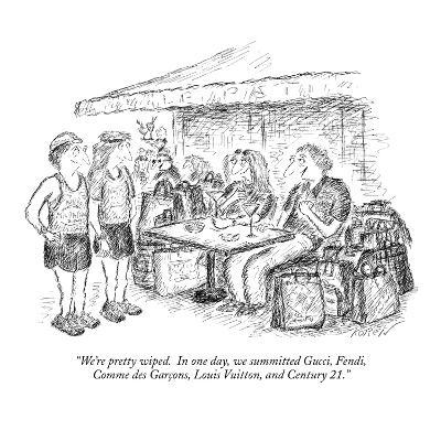 """We're pretty wiped.  In one day, we summitted Gucci, Fendi, Comme des Gar?"" - New Yorker Cartoon-Edward Koren-Premium Giclee Print"