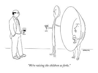 """We're raising the children as forks."" - New Yorker Cartoon-Alex Gregory-Premium Giclee Print"