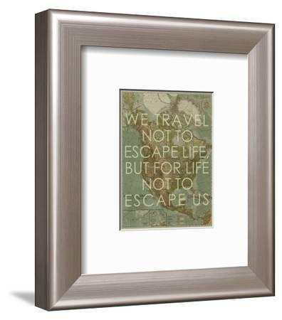 We Travel Not to Escape Life, but for Life not to Escape Us - 1924 North America Map-National Geographic Maps-Framed Giclee Print