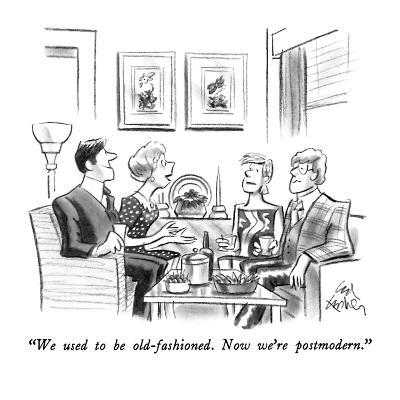 """""""We used to be old-fashioned.  Now we're postmodern."""" - New Yorker Cartoon-Ed Fisher-Premium Giclee Print"""