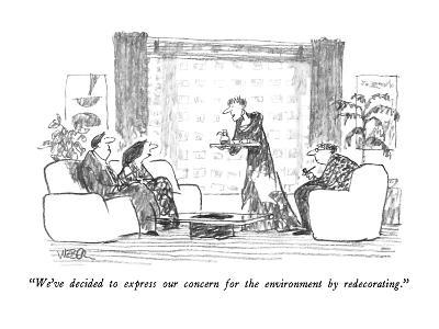 """""""We've decided to express our concern for the environment by redecorating.…"""" - New Yorker Cartoon-Robert Weber-Premium Giclee Print"""