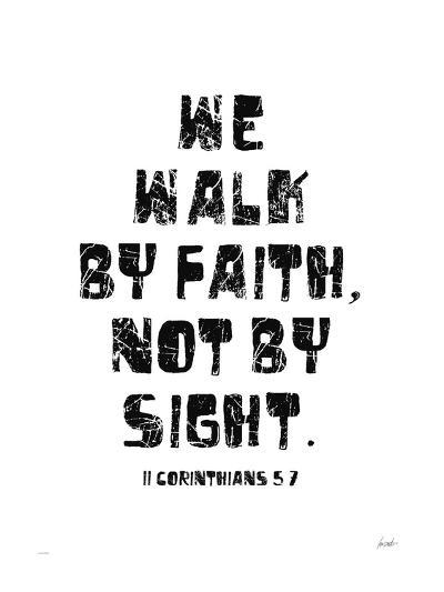 We Walk By Faith Not by Sight-Lisa Weedn-Giclee Print